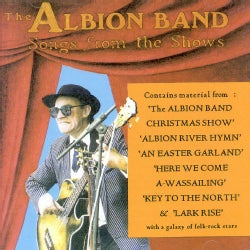 Albion Band - Songs from The Shows V1 & 2