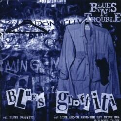 Blues N Trouble - Blues Grafitti/Hat Trick Era