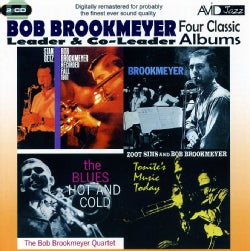 Bob Brookmeyer - Recorded Fall 1961/Bookmyer/Tonight's Music Today/Blues Hot & Cold