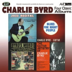 Charlie Byrd - Jazz Recital/Blues For Night People/Byrd's World/Guitar Artistry