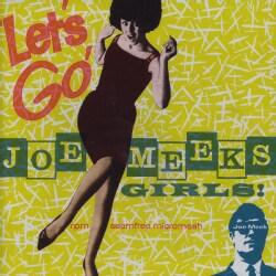 Various - Let's Go! Joe Meek's Girls