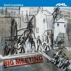 David Lumsdaine - Big Meeting