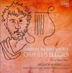 Helen Tunstall - Birtwistle: Orpheus Elegies and Three Bach Arias