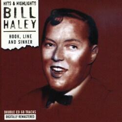 Bill Hayley - Hook, Line and Sinker