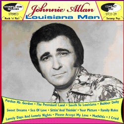 Johnnie Allan - Louisiana Man