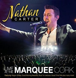 NATHAN CARTER - LIVE AT THE MARQUEE CORK