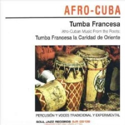 Tumba Francesca - Afro-Cuban Music from the Roots