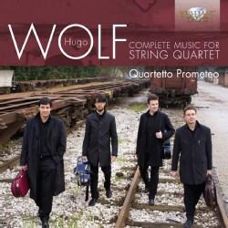Quartetto Prometeo - Wolf: Complete Music for String Quartet