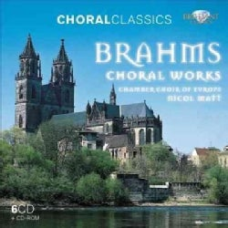 Chamber Choir Of Europe - Brahms: Choral Works (Choral Classics Series)