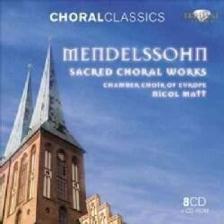 Felix Bartholdy Mendelssohn - Mendelssohn: Sacred Choral Works (Choral Classics Series)
