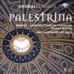 Pro Cantione Antiqua - Palestrina: Masses, Lamentations of Jeremiah, Stabat Mater (Choral Classics Series)