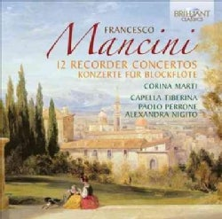 Corina Marti - Mancini: 12 Recorder Concertos