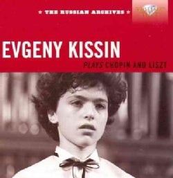 Frederic Chopin - Chopin/Liszt: The Russian Archives: Evgeny Kissin Plays Chopin and Liszt