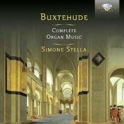 Simone Stella - Buxtehude: Complete Organ Music