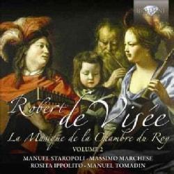 Manuel Staropoli - De Visee: La Musique De La Chambre Du Roy