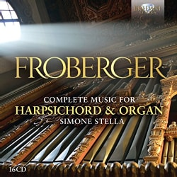 Simone Stella - Froberger: Complete Music for Harpsichord & Organ