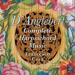 Henri D'Anglebert - D'Anglebert: Complete Harpsichord Music
