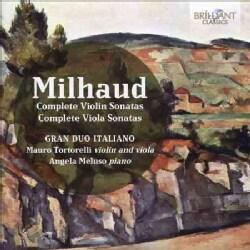 Gran Duo Italiano - Milhaud: Complete Violin Sonatas & Complete Viola Sonatas