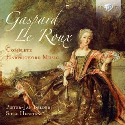 Siebe Henstra - Le Roux: Complete Harpsichord Music