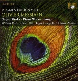 Olivier Messiaen - Messiaen: Messiaen Edition Organ Works, Piano Works, Songs Vol. 1