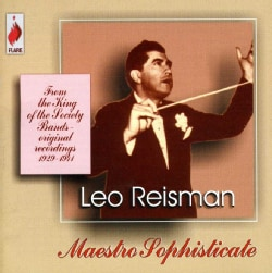 Leo Reisman - Maestro Sophisticate