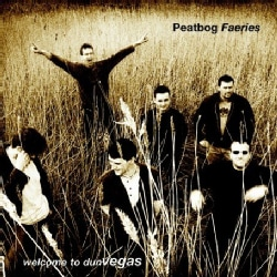 Peatbog Faeries - Welcome to Dun Vegas
