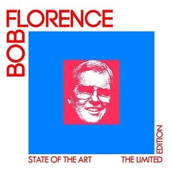 BOB FLORENCE - STATE OF THE ART