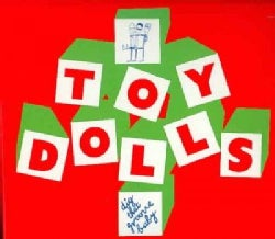 Toy Dolls - Dig That Groove Baby