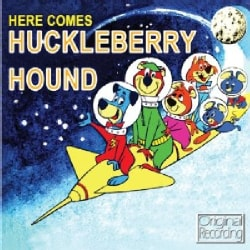 HERE COMES HUCKLEBERRY HOUND - HERE COMES HUCKLEBERRY HOUND
