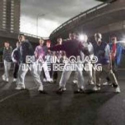 Blazin' Squad - In The Beginning