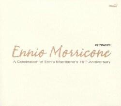Ennio Morricone - Celebration of Ennio Morricone's 75th Anniversary