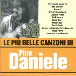 Pino Daniele - Le Piu Belle Canzoni Di Pino Daniele