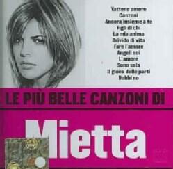 Mietta - Le Piu Belle Canzoni Di Mietta