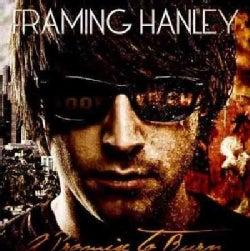 Framing Hanley - A Promise To Burn