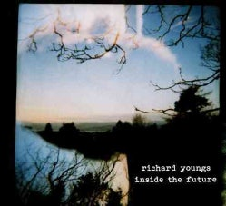 Richard Youngs - Inside the Future