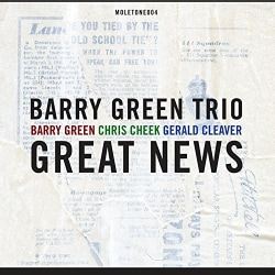 BARRY TRIO GREEN - GREAT NEWS