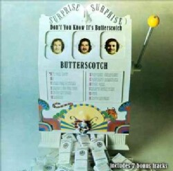 Butterscotch - Don't You Know It's Butterscotch