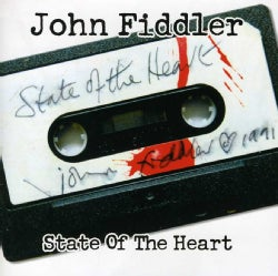John Fiddler - State of the Heart