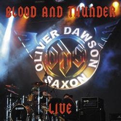 Oliver/Dawson Saxon - Blood & Thunder: Live