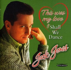Jack Jones - Shall We Dance/This Was My Love