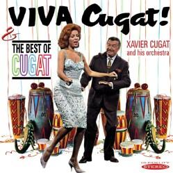 Xavier Cugat - Viva Cugat!: The Best of Cugat