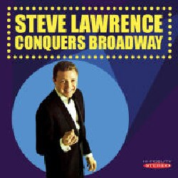 Steve Lawrence - Steve Lawrence Conquers Broadway