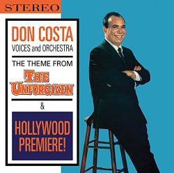Don Costa - Theme from The Unforgiven & Hollywood Premiere! (OST)