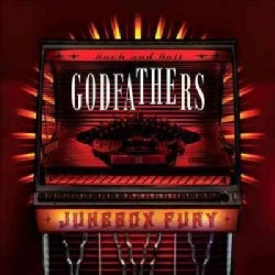 Godfathers - Jukebox Fury