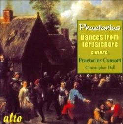 Praetorius Consort - Praetorius: Dances from Terpsichore & Other 17th Century Dance Music