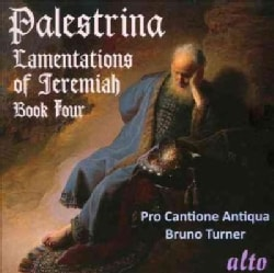 Bruno Turner - Palestrina: Lamentations Of Jeremiah, Book Four