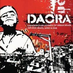 Various - Daora: Underground Sounds Of Urban Brasil- Hip-Hop, Beats, Afro & Dub