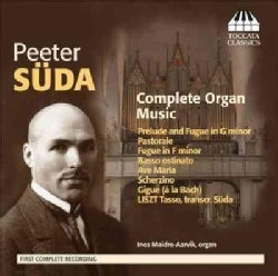 Peeter Suda - Suda: Complete Organ Music