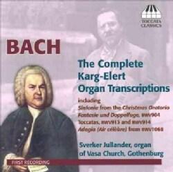 Sverker Jullander - Bach: Karg-Elert Complete Organ Transcriptions