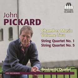 Brodowski Quartet - Pickard: Chamber Music: Vol. 2